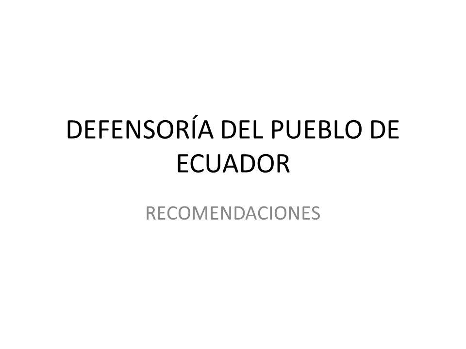 DEFENSORÍA DEL PUEBLO DE ECUADOR RECOMENDACIONES