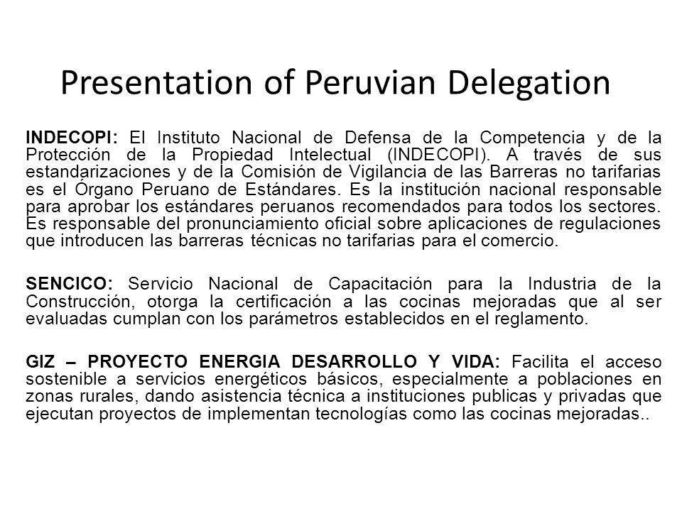 Presentation of Peruvian Delegation INDECOPI: El Instituto Nacional de Defensa de la Competencia y de la Protección de la Propiedad Intelectual (INDECOPI).