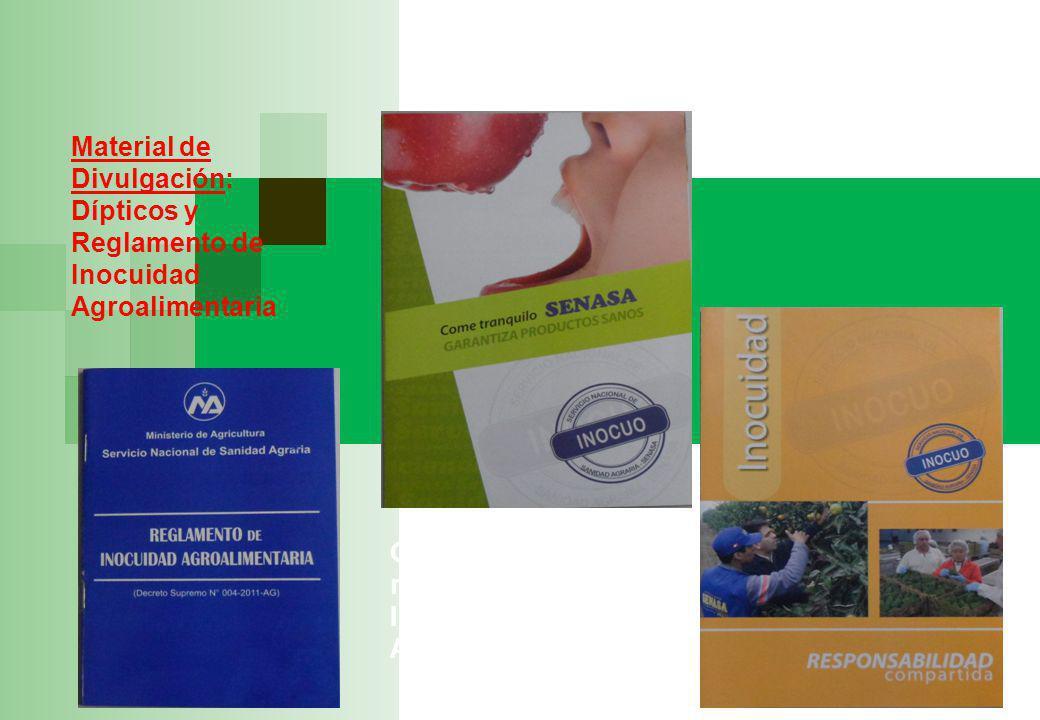 Material de Divulgación: Dípticos y Reglamento de Inocuidad Agroalimentaria Cuñas y spots radiales sobre Inocuidad Agroalimentaria