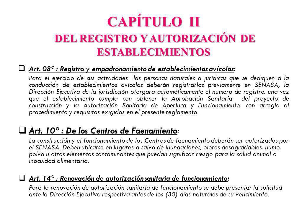 CAPÍTULO II DEL REGISTRO Y AUTORIZACIÓN DE ESTABLECIMIENTOS Art.