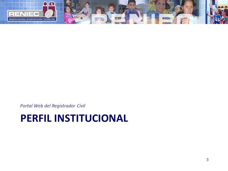 PERFIL INSTITUCIONAL Portal Web del Registrador Civil 3