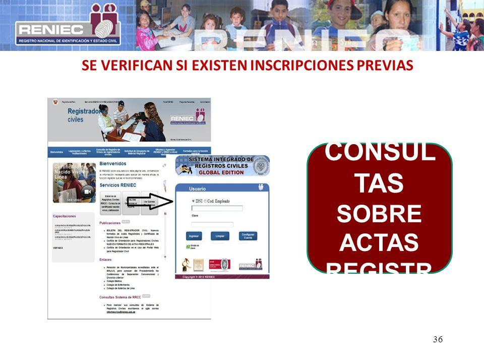 36 SE VERIFICAN SI EXISTEN INSCRIPCIONES PREVIAS 3390 CONSUL TAS SOBRE ACTAS REGISTR ALES