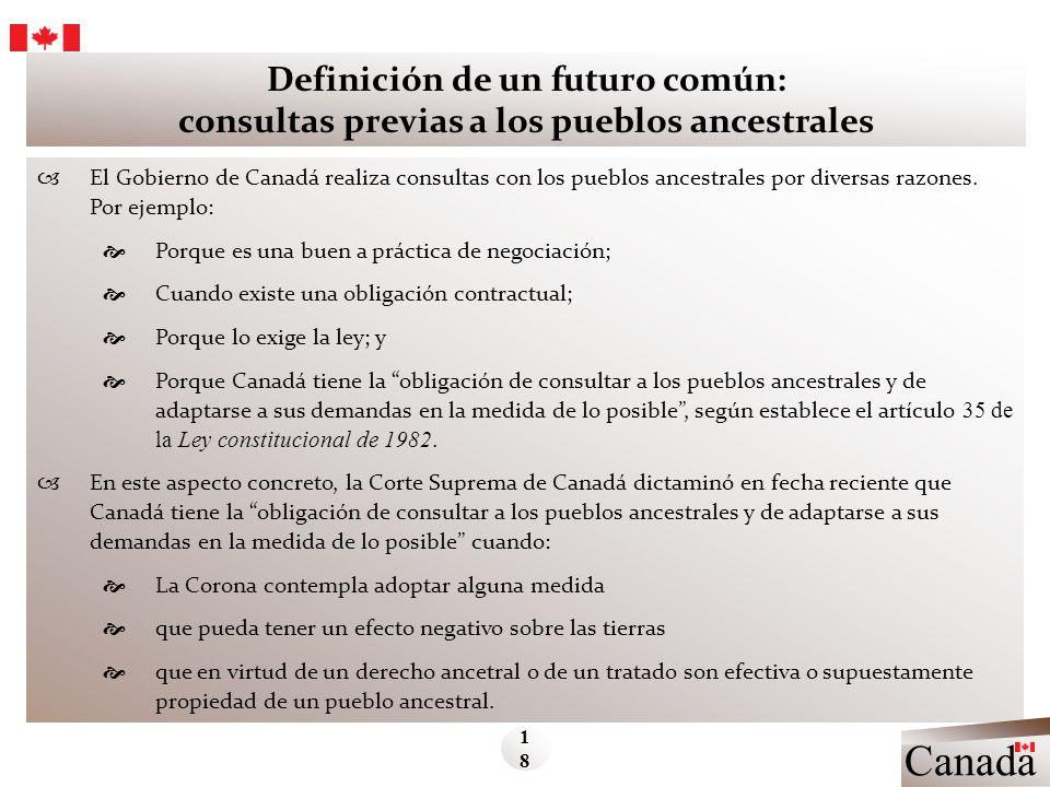 Definición de un futuro común: consultas previas a los pueblos ancestrales El Gobierno de Canadá realiza consultas con los pueblos ancestrales por div