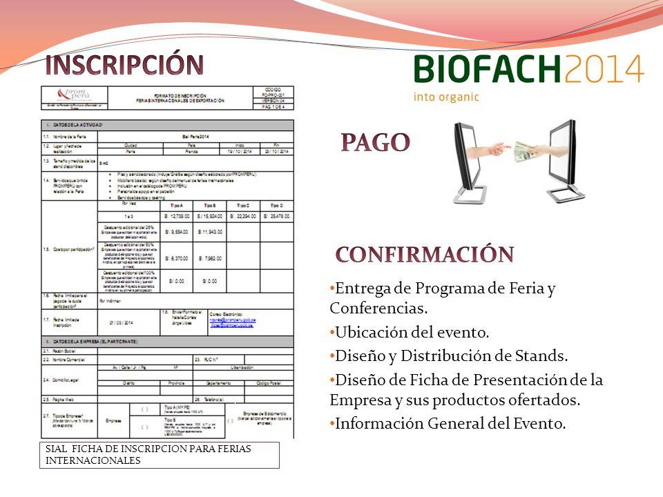 SIAL FICHA DE INSCRIPCION PARA FERIAS INTERNACIONALES Entrega de Programa de Feria y Conferencias.