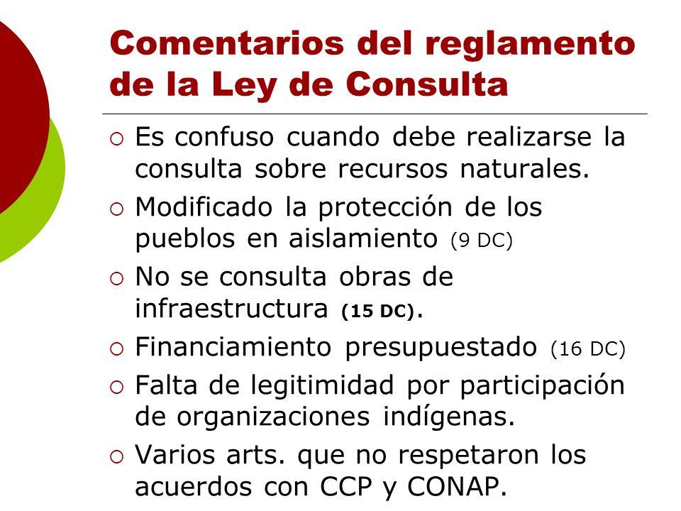 Comentarios del reglamento de la Ley de Consulta Es confuso cuando debe realizarse la consulta sobre recursos naturales.