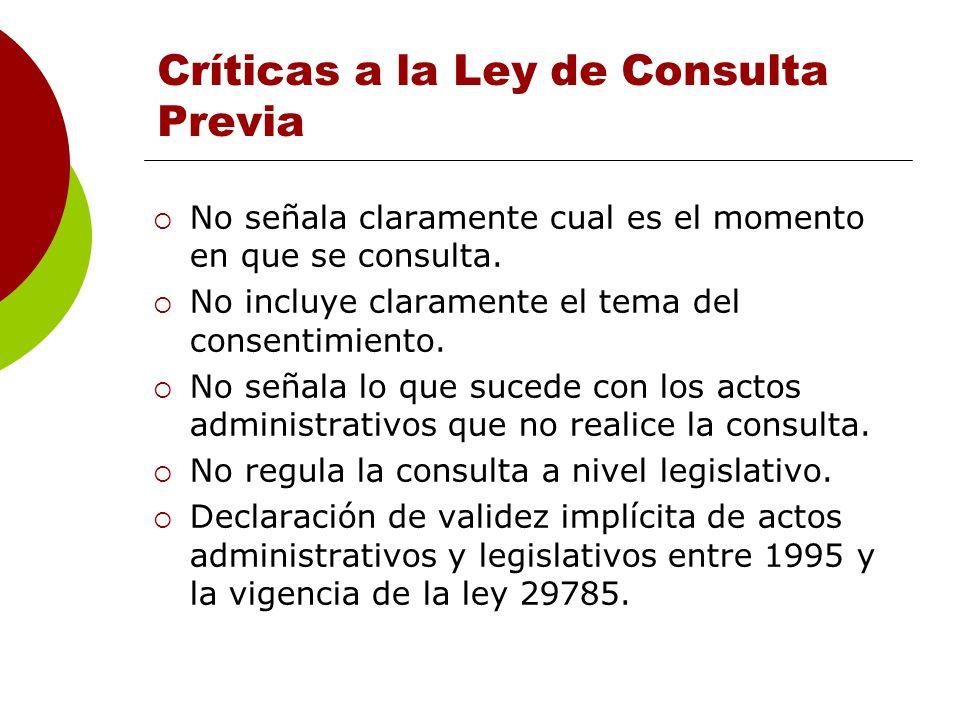 Proceso de reglamentación de la Ley de Consulta Previa Se instala una comisión multisectorial 15 viceministerios y 6 organizaciones indígenas (desigualdad) El INDEPA elabora un borrador de reglamento minimalista.