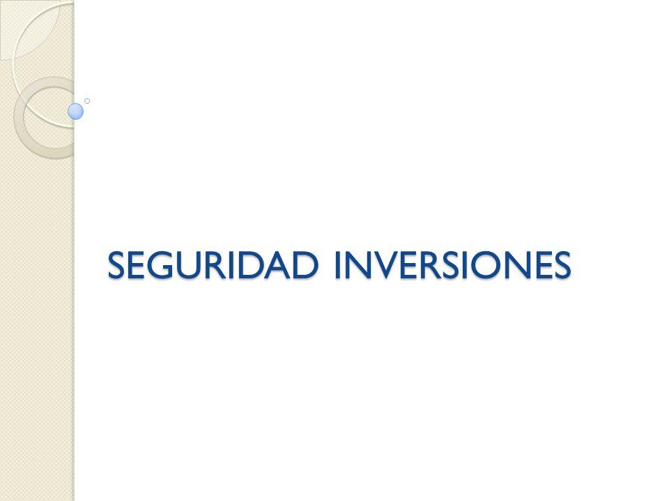 SEGURIDAD INVERSIONES