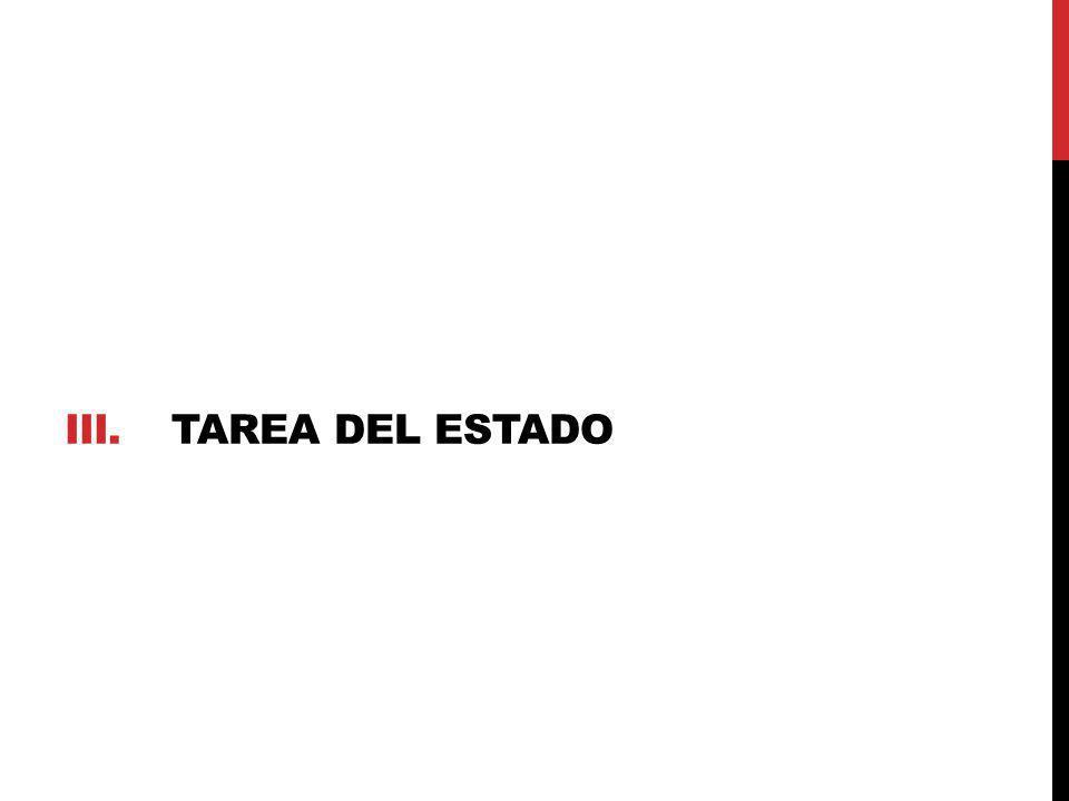 III.TAREA DEL ESTADO