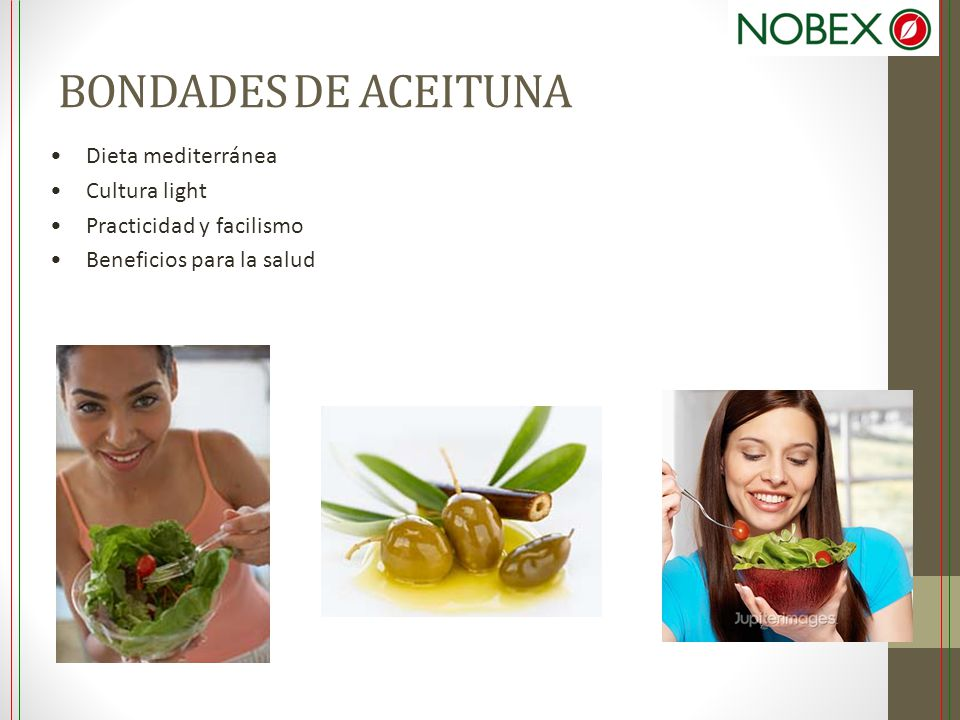BONDADES DE ACEITUNA Dieta mediterránea Cultura light Practicidad y facilismo Beneficios para la salud