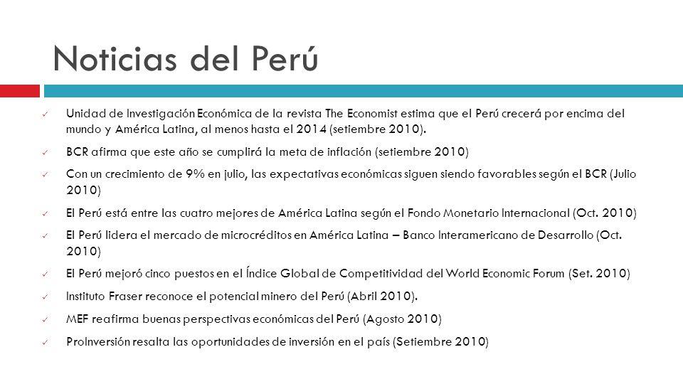 Noticias del Perú Unidad de Investigación Económica de la revista The Economist estima que el Perú crecerá por encima del mundo y América Latina, al m