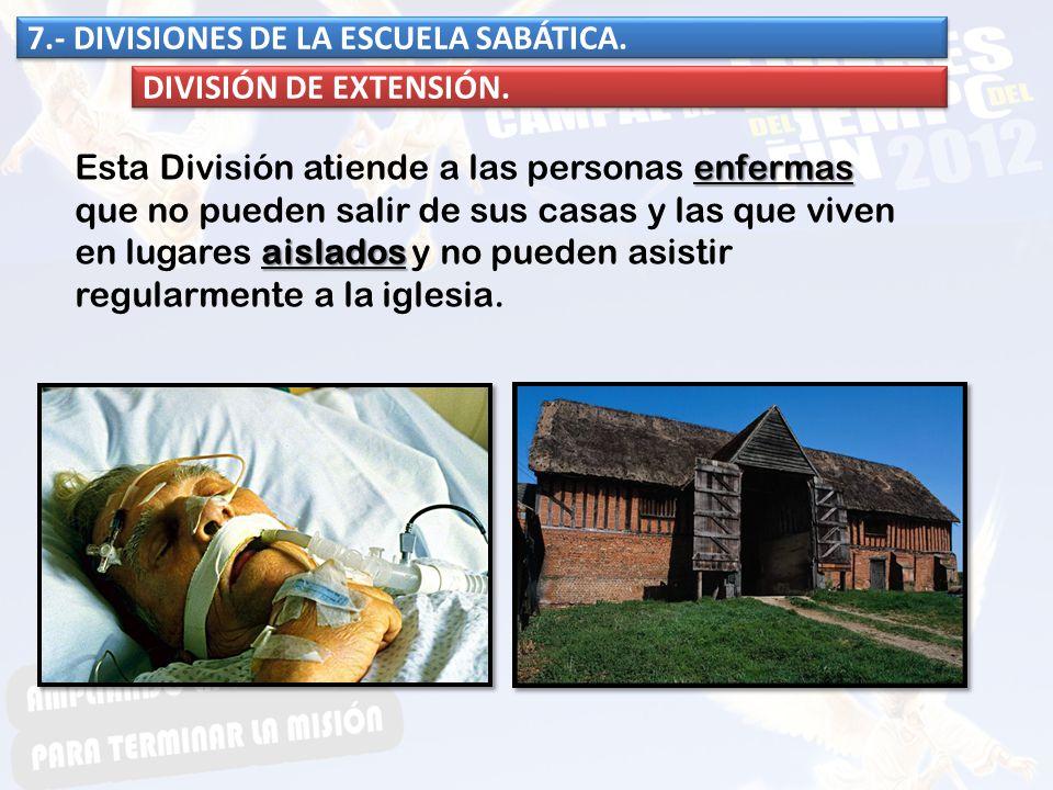enfermas aislados Esta División atiende a las personas enfermas que no pueden salir de sus casas y las que viven en lugares aislados y no pueden asist
