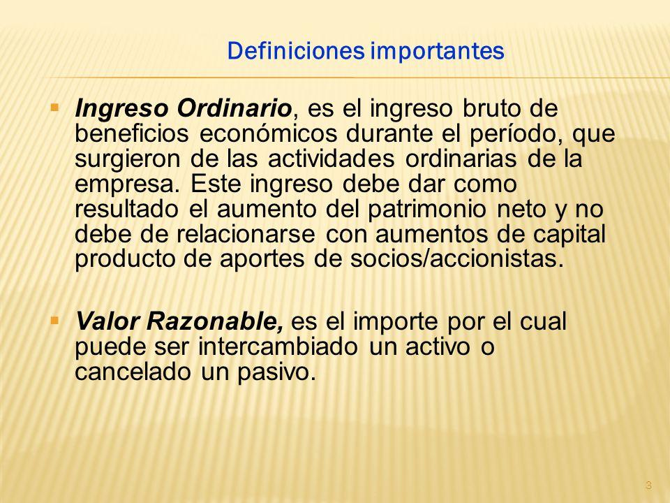 Ingreso Ordinario, es el ingreso bruto de beneficios económicos durante el período, que surgieron de las actividades ordinarias de la empresa. Este in