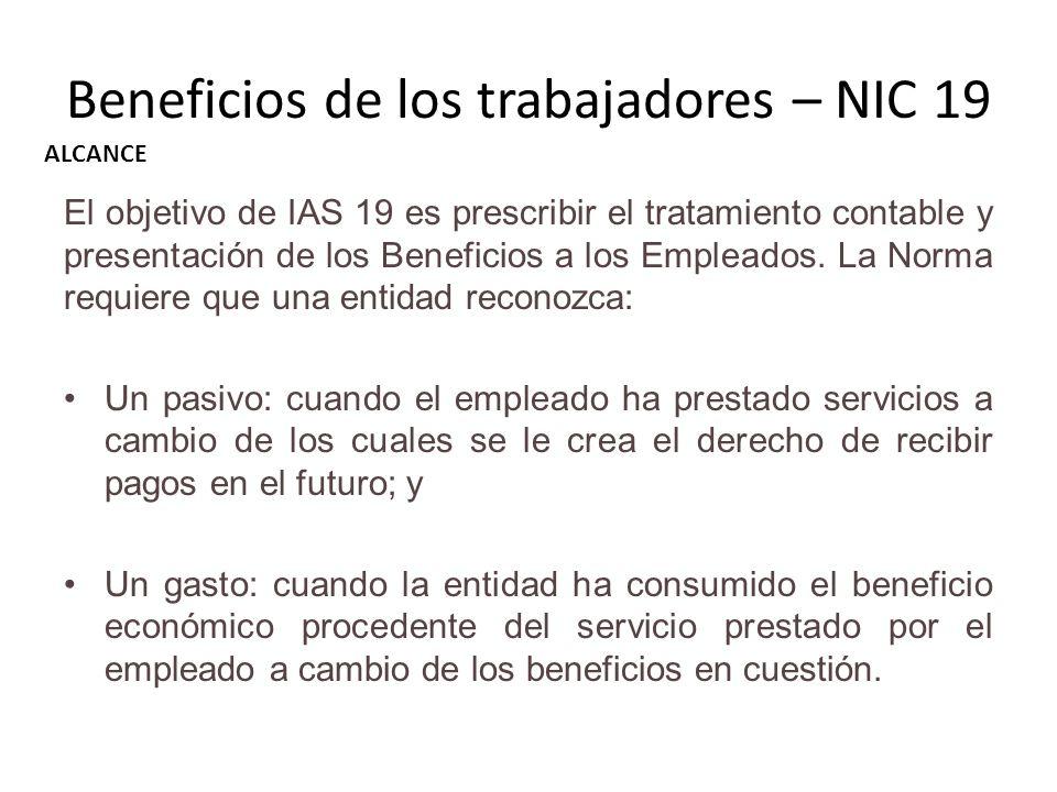 El objetivo de IAS 19 es prescribir el tratamiento contable y presentación de los Beneficios a los Empleados. La Norma requiere que una entidad recono