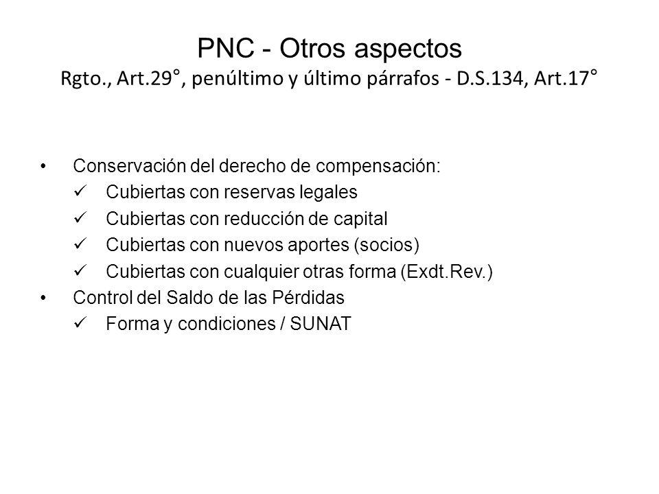 PNC - Otros aspectos Rgto., Art.29°, penúltimo y último párrafos - D.S.134, Art.17° Conservación del derecho de compensación: Cubiertas con reservas l