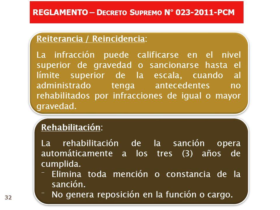 Rehabilitación: La rehabilitación de la sanción opera automáticamente a los tres (3) años de cumplida.