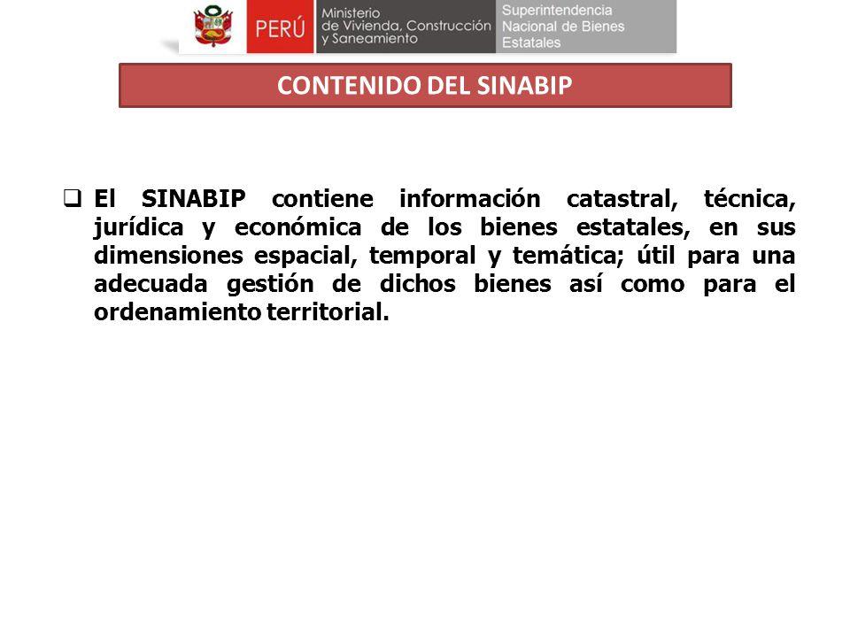 El SINABIP contiene información catastral, técnica, jurídica y económica de los bienes estatales, en sus dimensiones espacial, temporal y temática; út