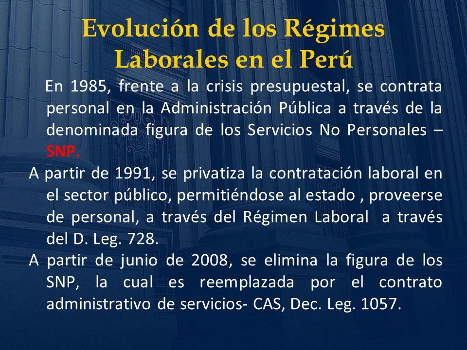 En 1985, frente a la crisis presupuestal, se contrata personal en la Administración Pública a través de la denominada figura de los Servicios No Perso