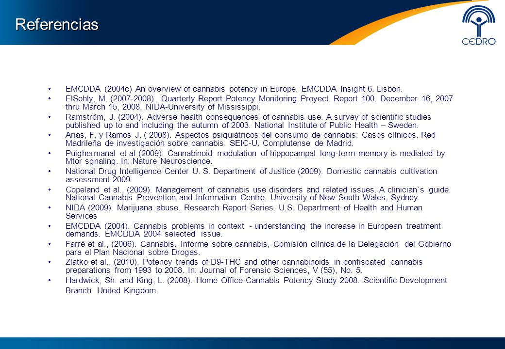 Referencias EMCDDA (2004c) An overview of cannabis potency in Europe.