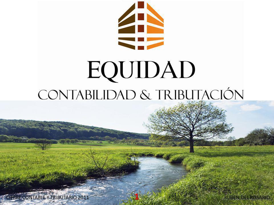 CIERRE CONTABLE Y TRIBUTARIO 2011 1 RUBEN DEL ROSARIO