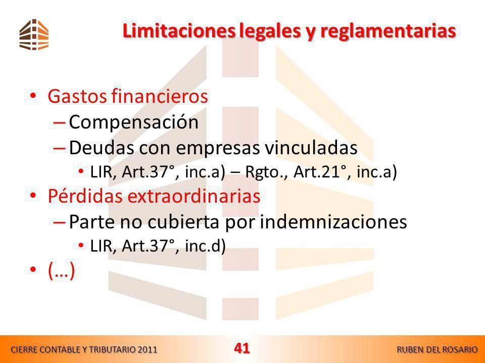 Limitaciones materiales del gasto IMPUESTO A LA RENTA EMPRESARIAL Limitaciones materiales del gasto Con independencia de la causalidad que deben evide