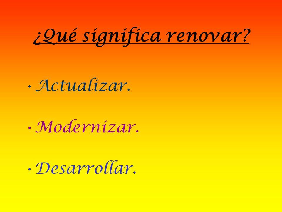 LA RENOVACIÓN DEL P.A.P. Un proceso que compromete a todos. Arturo Ojeda S.
