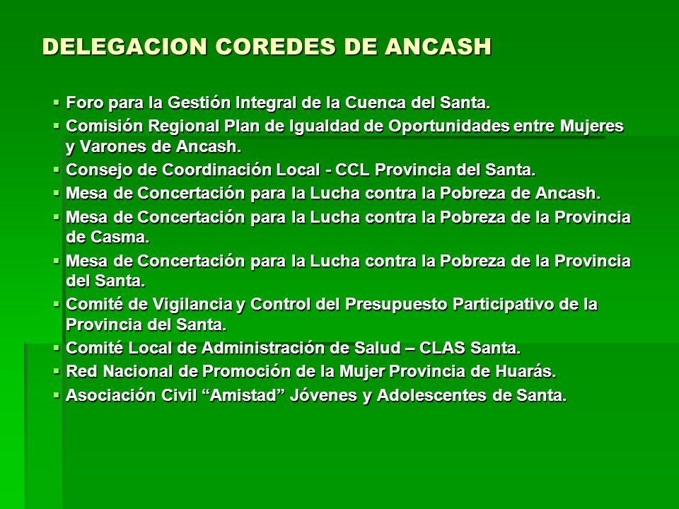 DELEGACION COREDES DE ANCASH Foro para la Gestión Integral de la Cuenca del Santa.