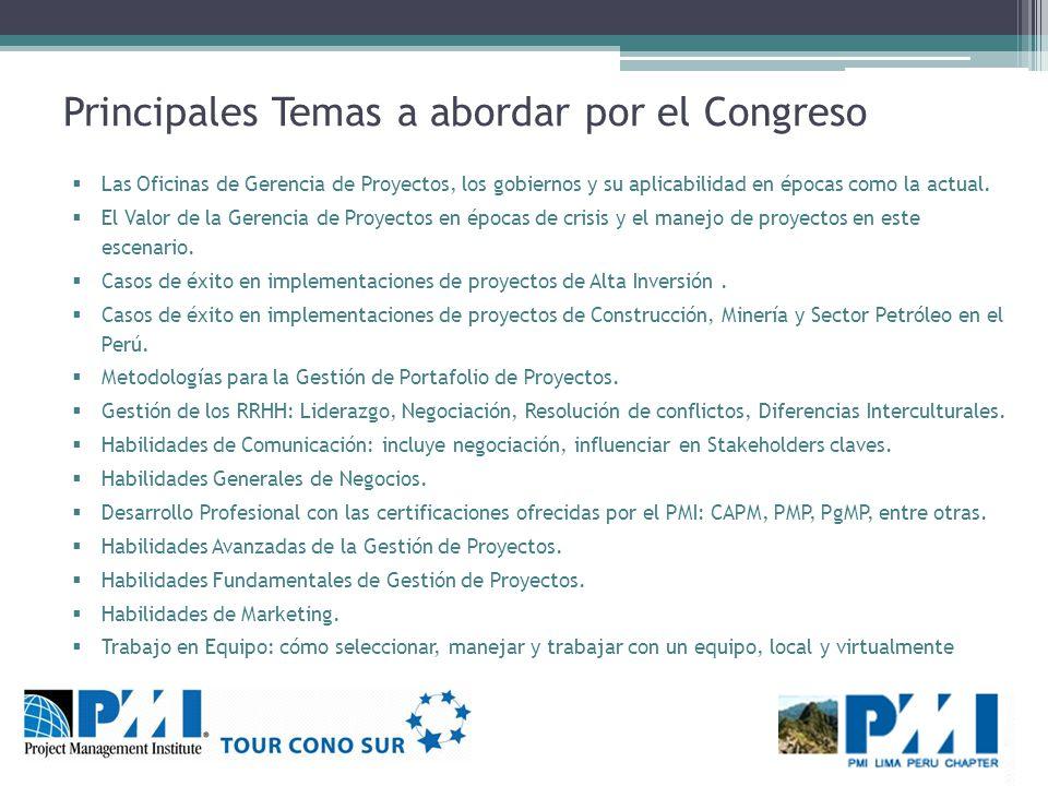 Principales Temas a abordar por el Congreso Las Oficinas de Gerencia de Proyectos, los gobiernos y su aplicabilidad en épocas como la actual.