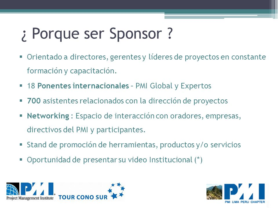 Contacto PMI Lima Perú Chapter congreso@pmi.org.pe www.pmi.org.pe/congreso Telf.