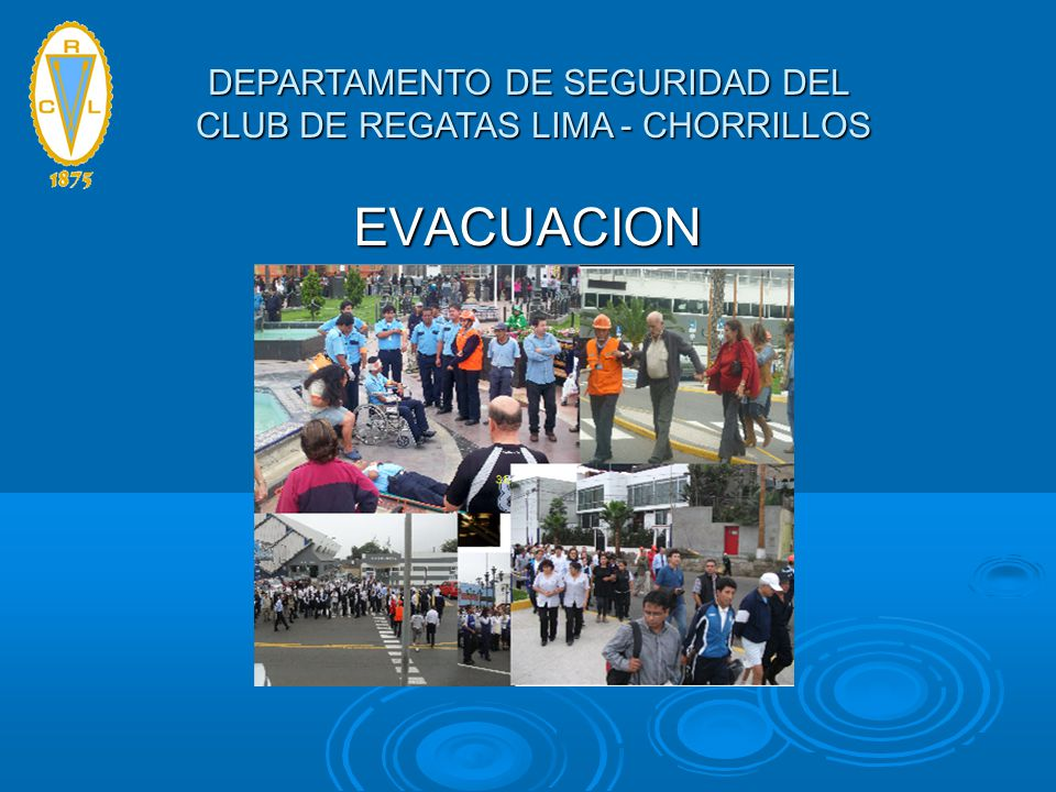 EVACUACION DEPARTAMENTO DE SEGURIDAD DEL CLUB DE REGATAS LIMA - CHORRILLOS