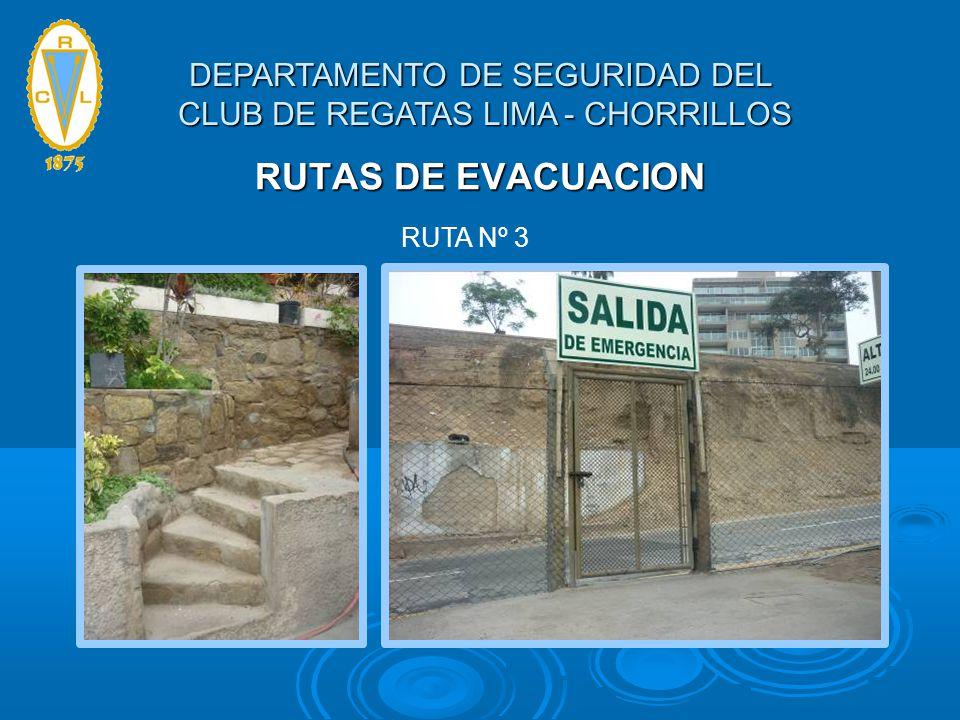 RUTAS DE EVACUACION RUTA Nº 3 DEPARTAMENTO DE SEGURIDAD DEL CLUB DE REGATAS LIMA - CHORRILLOS