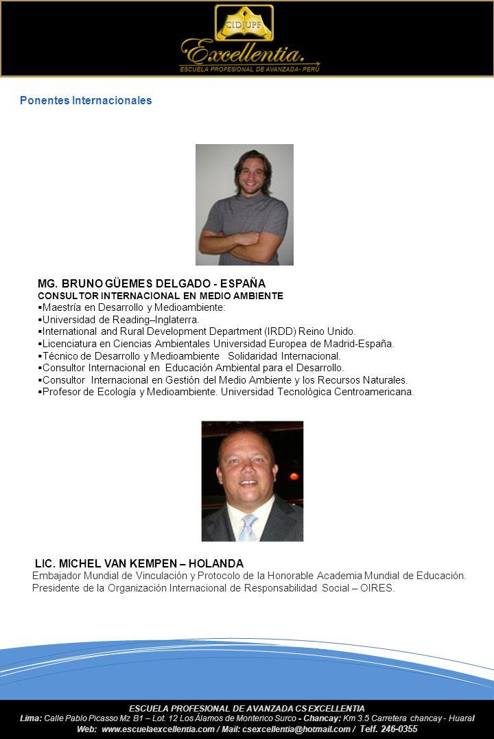 DR. DERVY JIMÉNEZ SILVA Doctorado en: Administración Empresarial. U. Autónoma de Guadalajara, Jalisco / México. MBA. Empresas y Negocios. U. Autónoma