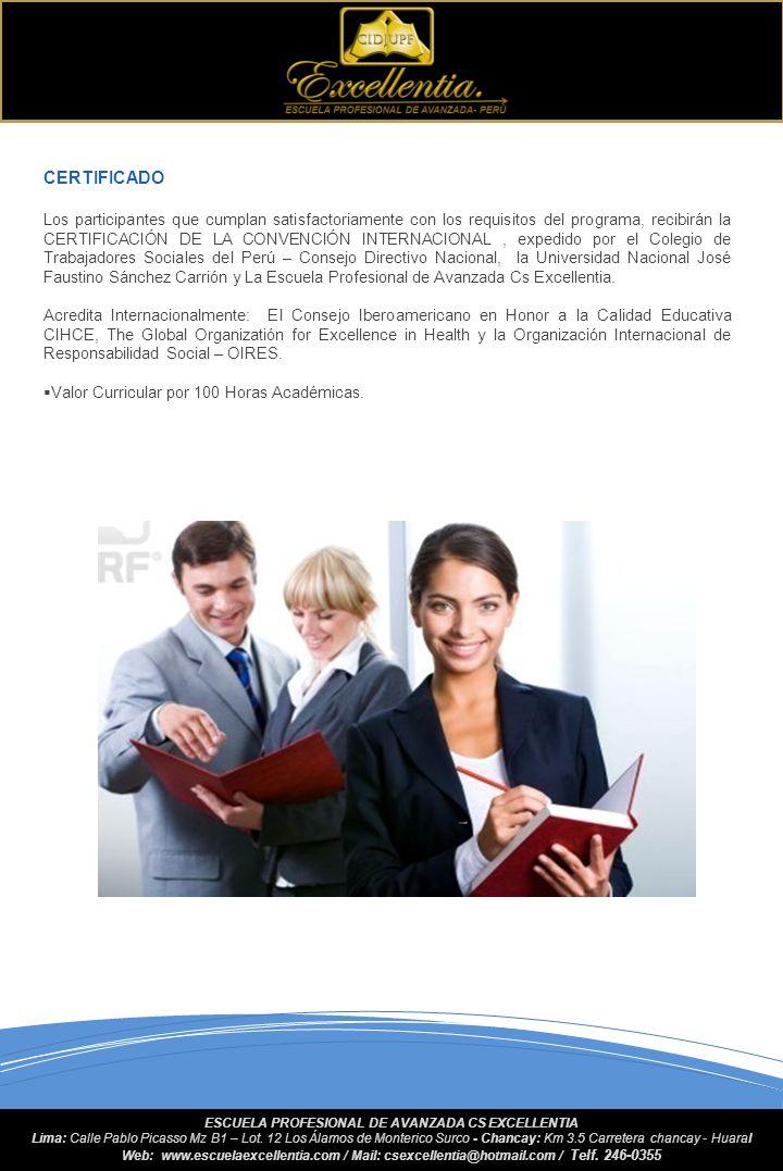 PERFIL DEL PARTICIPANTE Profesionales, graduados y estudiantes de la carrera de trabajo social. DOCUMENTOS DE INSCRIPCIÓN Solicitud de inscripción com