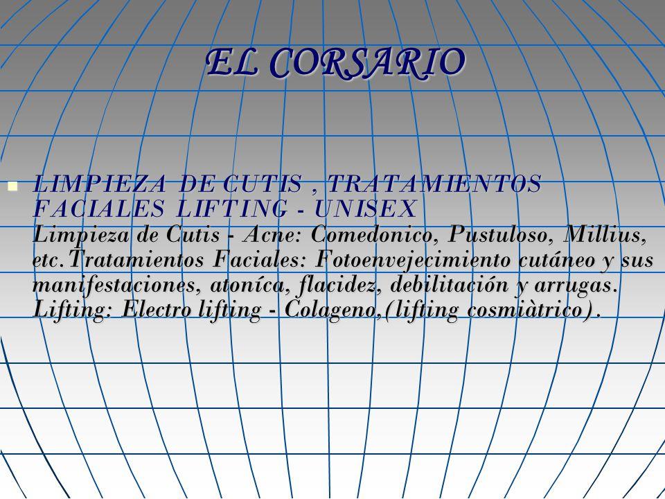 EL CORSARIO TRATAMIENTOS CAPILARES Tratamiento Capilar Para caída de cabello por exceso de grasa y/o estrés.