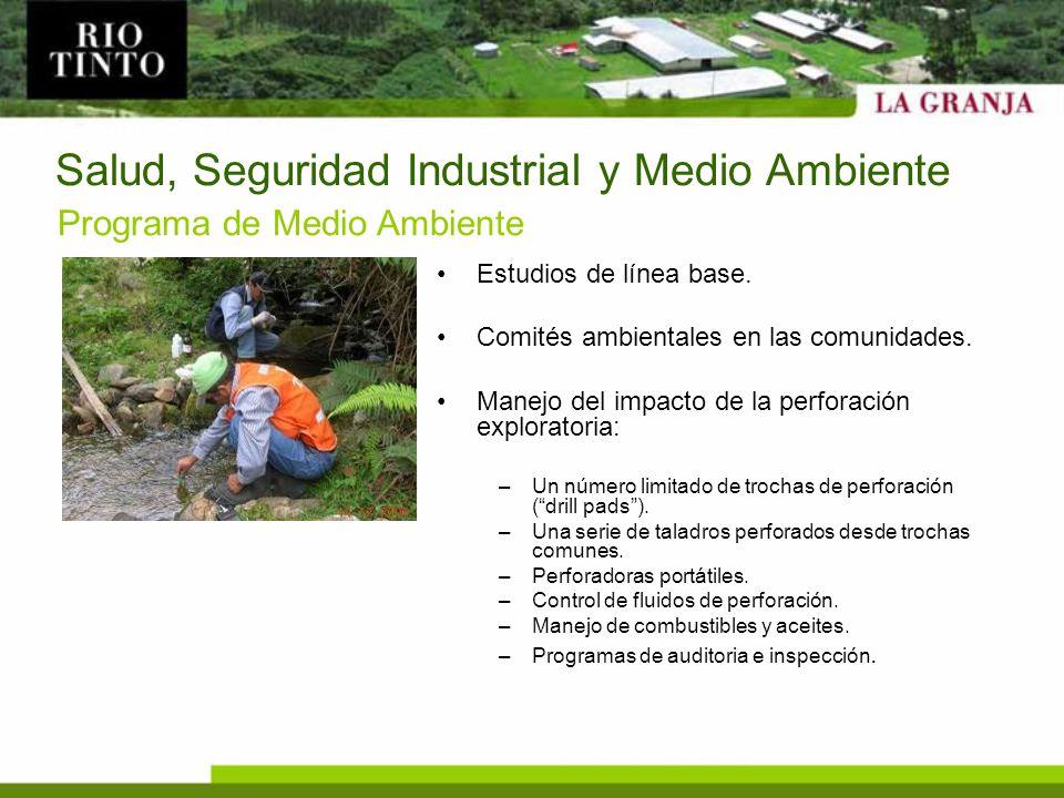 Salud, Seguridad Industrial y Medio Ambiente Estudios de línea base. Comités ambientales en las comunidades. Manejo del impacto de la perforación expl