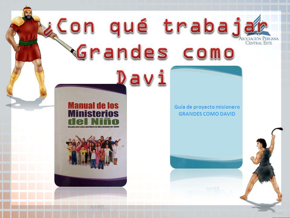 Guía de proyecto misionero GRANDES COMO DAVID