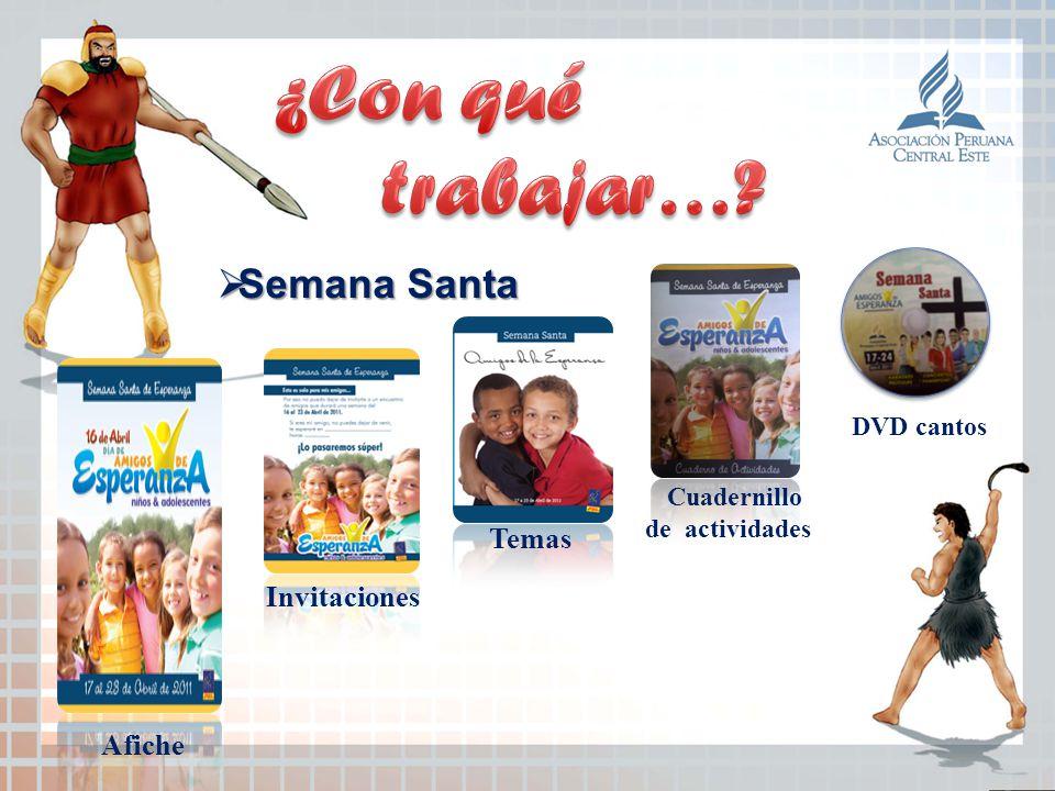 Afiche Invitaciones Cuadernillo de actividades Temas DVD cantos Semana Santa Semana Santa