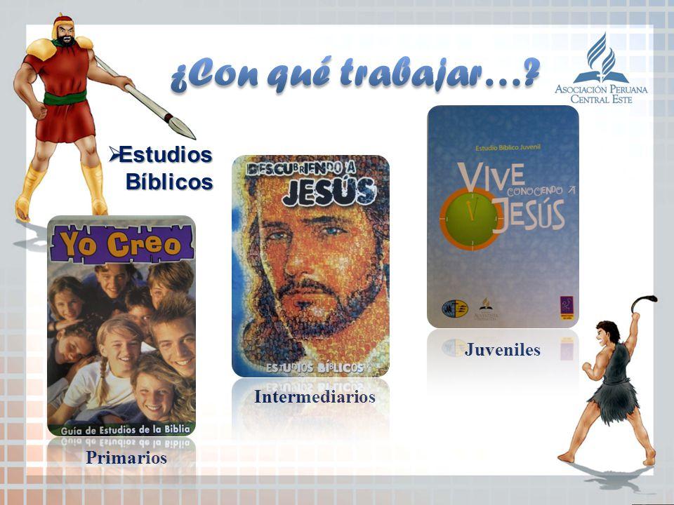 Primarios Intermediarios Juveniles Estudios Estudios Bíblicos Bíblicos