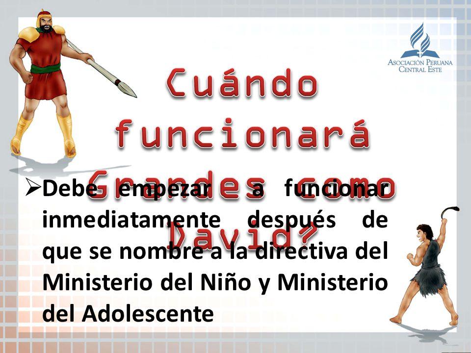 Debe empezar a funcionar inmediatamente después de que se nombre a la directiva del Ministerio del Niño y Ministerio del Adolescente