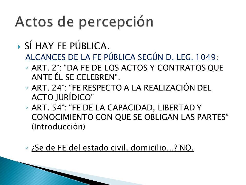 SÍ HAY FE PÚBLICA.ALCANCES DE LA FE PÚBLICA SEGÚN D.