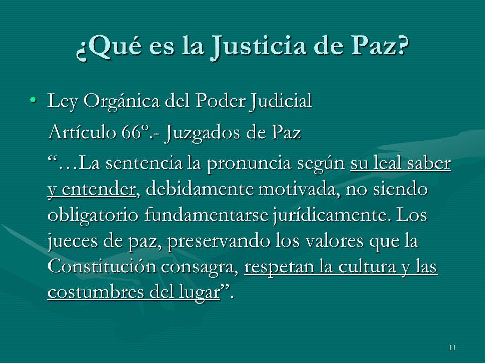 11 ¿Qué es la Justicia de Paz.