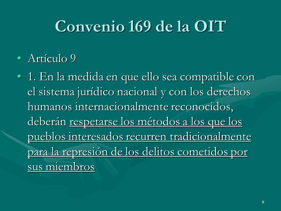 9 Convenio 169 de la OIT Artículo 9Artículo 9 1.