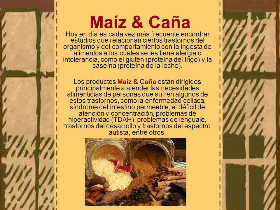 Maíz & Caña Hoy en día es cada vez más frecuente encontrar estudios que relacionan ciertos trastornos del organismo y del comportamiento con la ingesta de alimentos a los cuales se les tiene alergia o intolerancia, como el gluten (proteína del trigo) y la caseína (proteína de la leche).