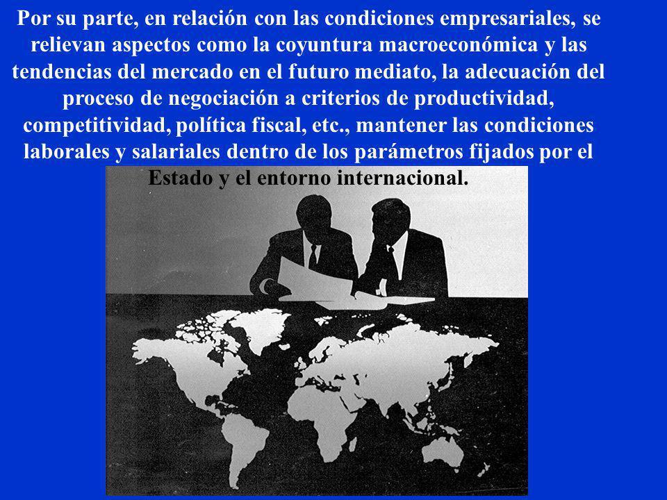 Para los sindicatos serán aspectos muy importantes, en relación con los intereses de éstos en el proceso de negociación: el conocimiento de su fuerza,