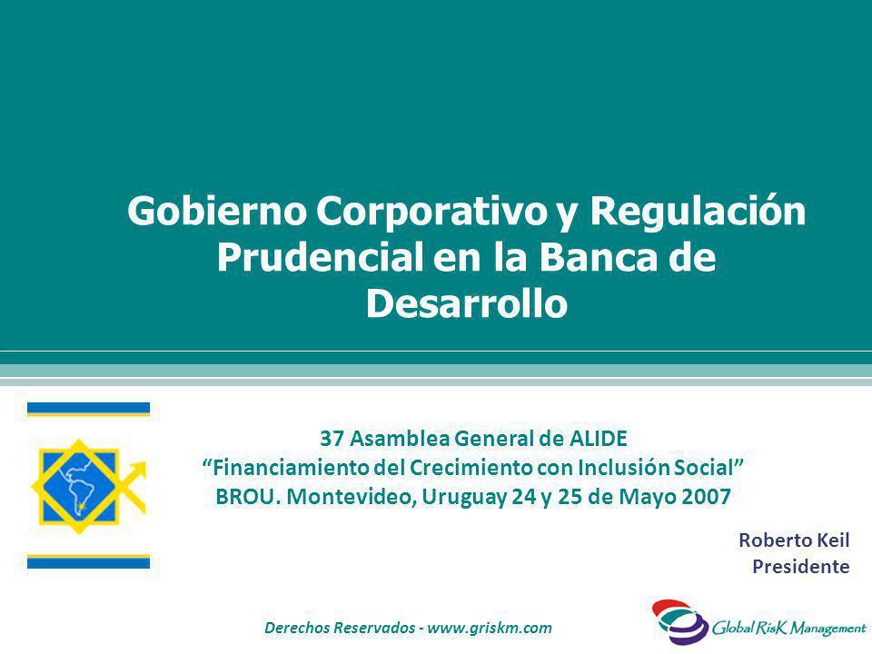 Derechos Reservados - www.griskm.com 37 Asamblea General de ALIDE Financiamiento del Crecimiento con Inclusión Social BROU.