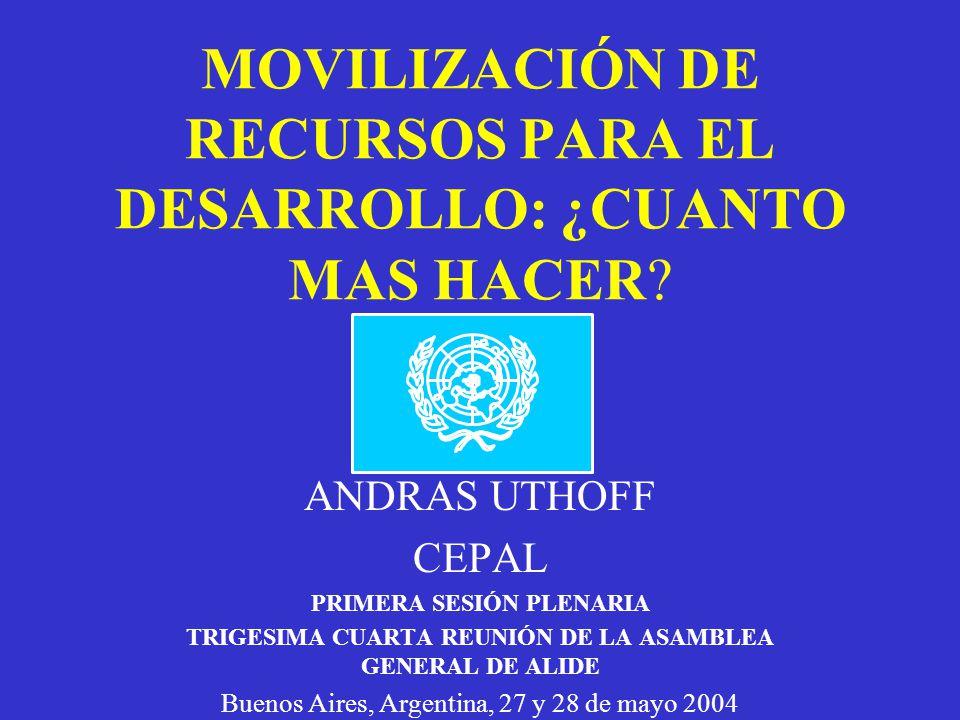 MOVILIZACIÓN DE RECURSOS PARA EL DESARROLLO: ¿CUANTO MAS HACER.