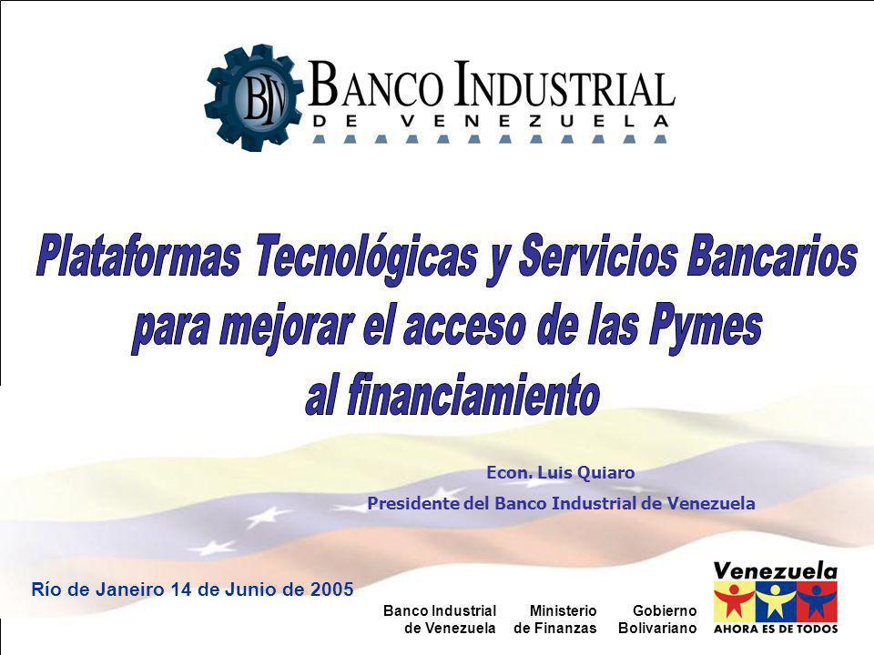 Área de...Gobierno Bolivariano Ministerio de Finanzas Banco Industrial de Venezuela Econ.