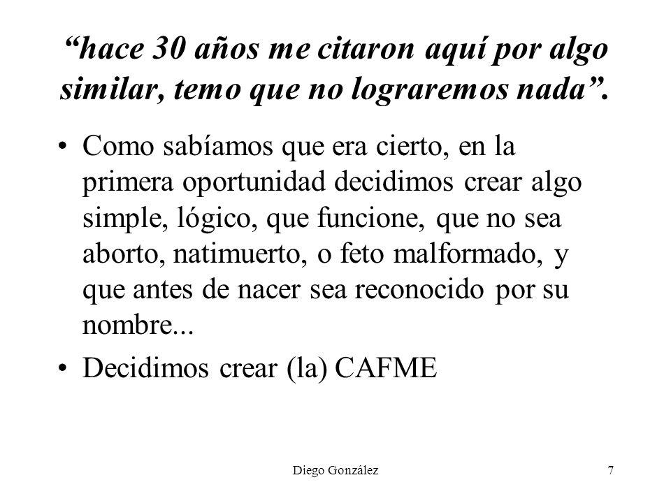 Diego González8 1998: CMP, ANM, ASPEFAM ¿Qué puede ser efectivo y factible.