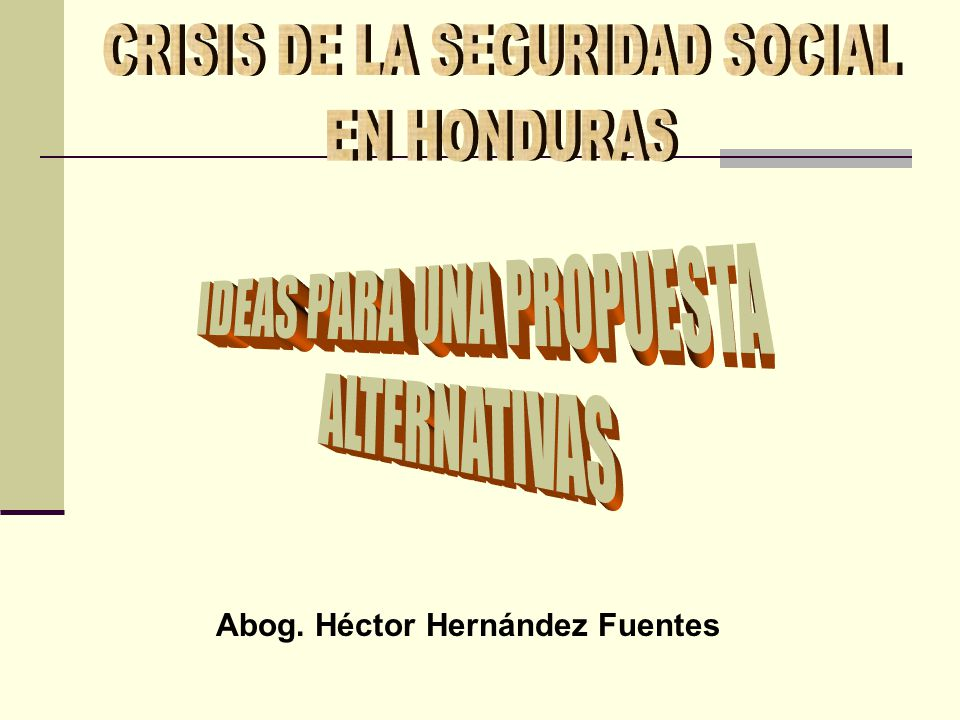 V.LIMITADA COBERTURA DE LA SEGURIDAD SOCIAL Extenderse a otros lugares, Copán, Colón, y al sector de la economía informal.