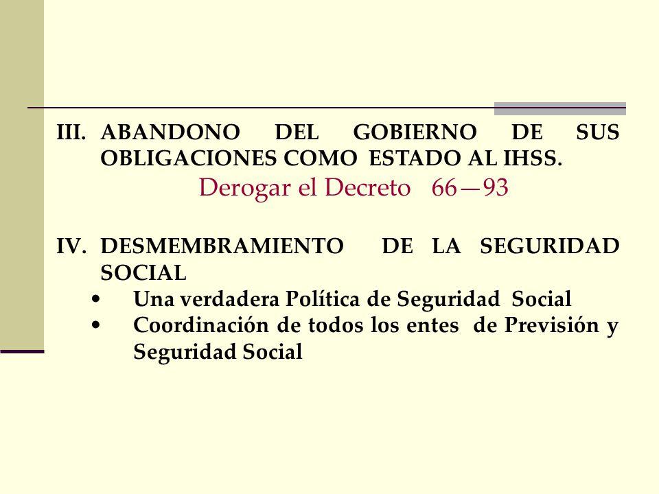 I.LA POLITIZACION SECTARIA O PARTIDISTA TRADICIONAL Los directores y/o gerentes de las instituciones de la Seguridad Social deben ser selectos democrá