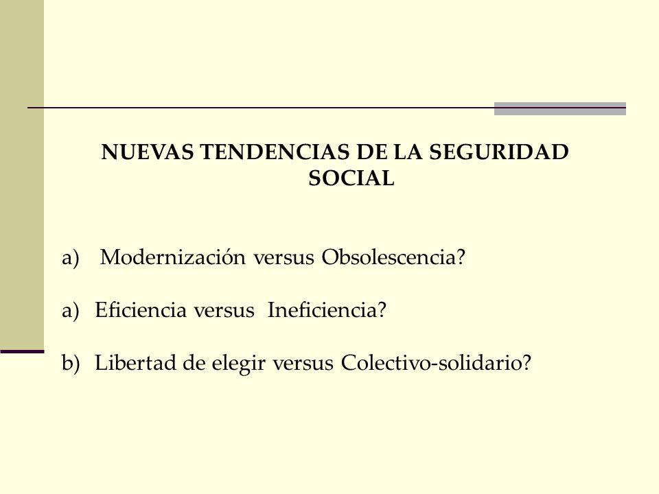 TENDENCIAS DE LA SEGURIDAD SOCIAL